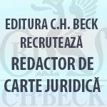 EDITURA C.H. BECK RECRUTEAZA REDACTOR DE CARTE JURIDICA. VINO IN ECHIPA!